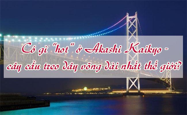 Akashi Kaikyo cay cau treo day vong 4